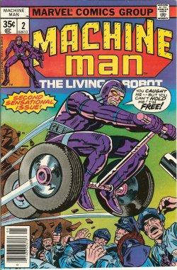 MACHINE MAN - Machine Man the Living Robot: May #2