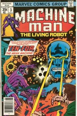 MACHINE MAN - Machine Man the Living Robot: June #3
