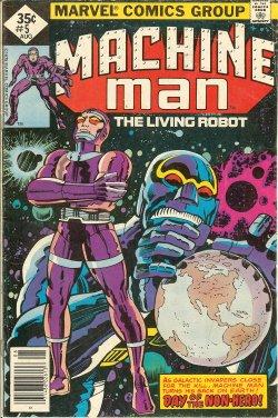 MACHINE MAN - Machine Man the Living Robot: Aug #5