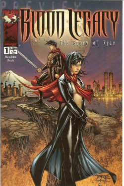 BLOOD LEGACY: THE STORY OF RYAN/ THE MAGDALENA - Blood Legacy: The Story of Ryan/ the Magdalena: #1 (Preview Special)