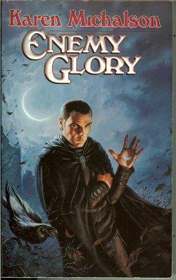 MICHALSON, KAREN - Enemy Glory