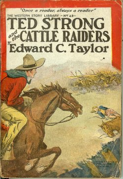 TED STRONG AND CATTLE RAIDERS; Western Story Lib