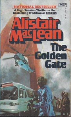 MACLEAN, ALISTAIR - The Golden Gate