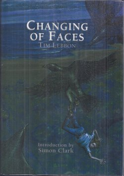 Image for CHANGING OF FACES (sequel to: NAMING OF PARTS)