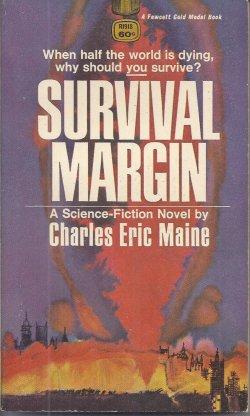 MAINE, CHARLES ERIC [MCILWAIN, DAVID] - Survival Margin (Orig. Uk - the Darkest of Nights)