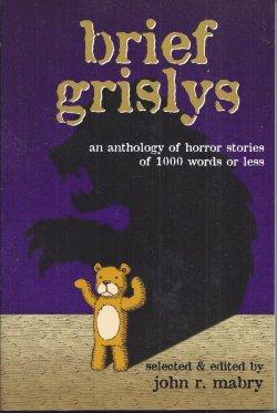 MABRY, JOHN R. (EDITOR) - Brief Grislys