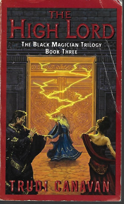 THE HIGH LORD; The Black Magician Trilogy, Book Three