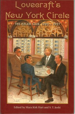 Image for LOVECRAFT'S NEW YORK CIRCLE, The Kalem Club 1924-1927