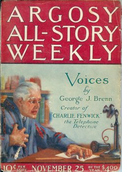 """Image for ARGOSY ALL-STORY Weekly: November, Nov. 25, 1922 (""""Voices""""; """"Red Darkness""""; """"Above Suspicion"""")"""