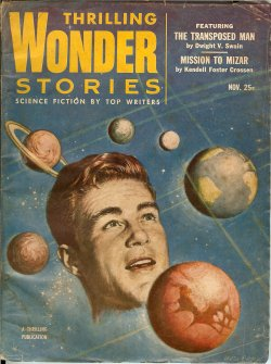 THRILLING WONDER (DWIGHT V. SWAIN; KENDELL FOSTER CROSSEN; CURT STORM; CHARLES F. KSANDA; CHARLES A. STEARNS; GUY DEANGELIS; PAT JONES) - Thrilling Wonder Stories: November, Nov. 1953