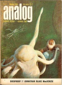 ANALOG (JOHNATHAN BLAKE MACKENZIE - AKA RANDALL GARRETT; ROBERT CONQUEST; RICHARD OLIN; MACK REYNOLDS) - Analog Science Fiction/ Science Fact: October, Oct. 1965