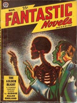 """Image for FANTASTIC NOVELS: March, Mar. 1949 (""""The Golden Blight"""")"""