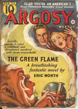 ARGOSY Weekly February, Feb 24, 1940 Green Flame