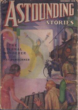 ASTOUNDING (NAT SCHACHNER; JOHN RUSSELL FEARN; ROSS ROCKLYNNE; RAYMOND Z. GALLUN; A. MACFADYEN, JR.; H. W. GUERNSEY - AKA HOWARD WANDREI; CHAN CORBETT - AKA NAT SCHACHNER; MURRAY LEINSTER; JOHN W. CAMPBELL, JR.) - Astounding Stories: November, Nov. 1936
