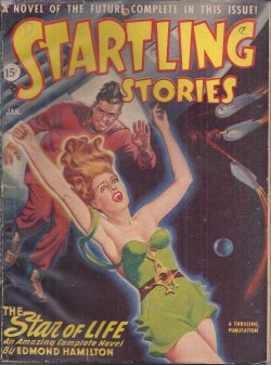 STARTLING Stories January, Jan 1947 Star Life