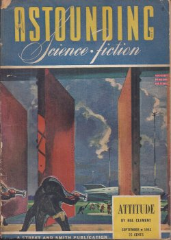 ASTOUNDING (C. L. MOORE; A. E. VAN VOGT; RAY BRADBURY; HAL CLEMENT; H. H. HOMES - AKA ANTHONY BOUCHER; WILLY LEY) - Astounding Science Fiction: September, Sept. 1943 (