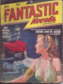 FANTASTIC NOVELS MAGAZINE (A. MERRITT; J. U. GIESY) - Fantastic Novels Magazine: May 1948 (