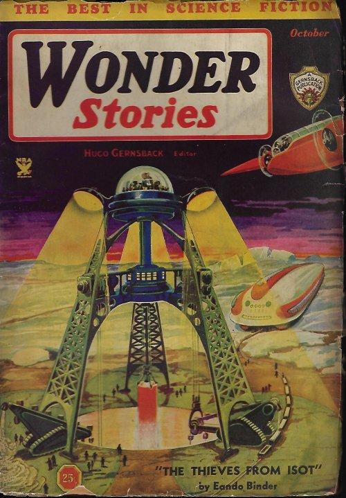 WONDER (CHARLES DE RICHTER; EANDO BINDER; FRANCESCO BIVONA; L. A. ESHBACH) - Wonder Stories: October, Oct. 1934