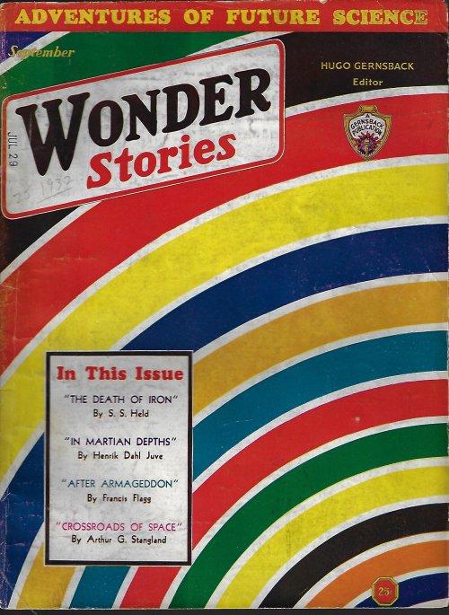 WONDER (S. S. HELD; ARTHUR G. STRANGLAND; HENRIK DAHL JUVE; FRANCIS FLAGG; P. SCHUYLER MILLER; OTFRIED VON HANSTEIN) - Wonder Stories: September, Sept. 1932