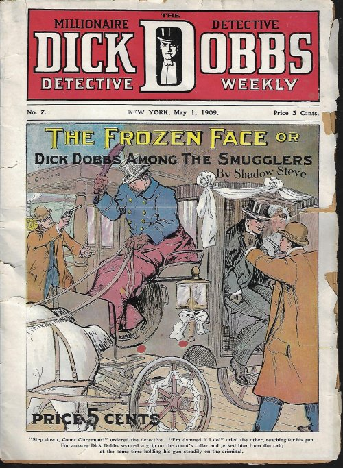 DICK DOBBS, THE MILLIONAIRE DETECTIVE, DETECTIVE WEEKLY: May 1, 1909