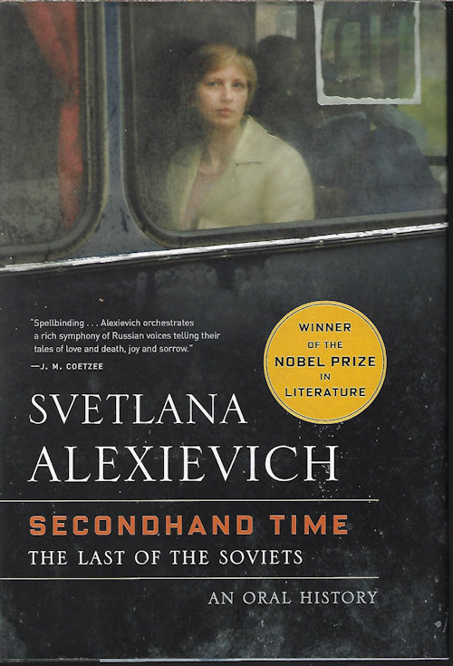 Image for SECONDHAND TIME; the Last of The Soviets, an Oral History