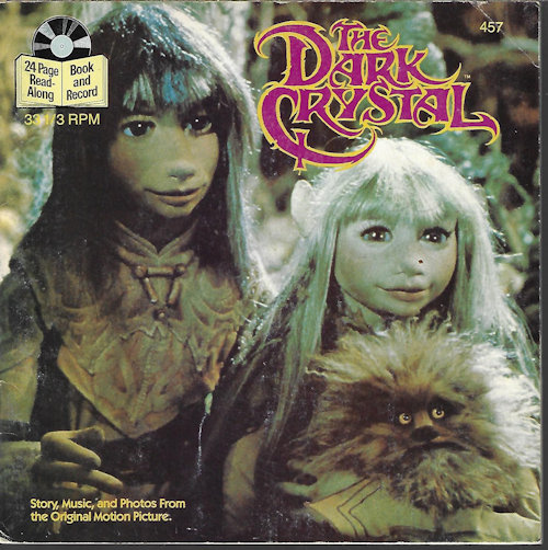 Image for THE DARK CRYSTAL; Story, Music, and Photos from the Original Motion Picture