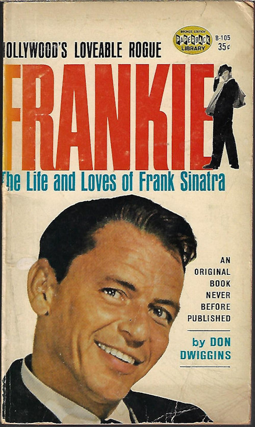 Image for THE LIFE AND LOVES OF FRANK SINATRA