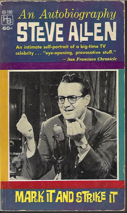 Image for MARK IT AND STRIKE IT; An Autobiography of Steve Allen